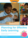 Planning for Effective Early Learning (eBook): Professional Skills in Developing a Child-Centred Approach to Planning