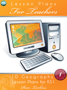 10 Geography Lesson Plans for KS1 - Volume 1 (eBook): Our School and the Local Area & An Island Home