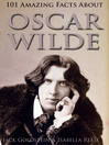101 Amazing Facts about Oscar Wilde (eBook)