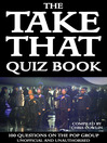 The Take That Quiz Book (eBook): 100 Questions on the Pop Group