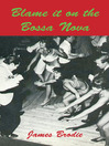 Blame It on the Bossa Nova (eBook)
