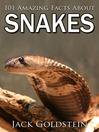 101 Amazing Facts about Snakes (eBook)
