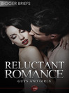 Reluctant Romance - Guys and Girls (eBook)