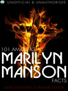 101 Amazing Marilyn Manson Facts (eBook)