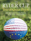 The Ryder Cup Trivia Quiz Book (eBook): 250 Questions on the History of the Golf Competition