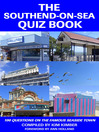 The Southend-on-Sea Quiz Book (eBook): 100 Questions on the Famous Seaside Town