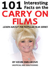 101 Interesting Facts About the Carry On Films (eBook): Learn About the Popular Film Series