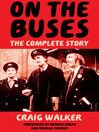 On The Buses (eBook): The Complete Story