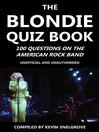 The Blondie Quiz Book (eBook): 100 Questions on the American Rock Band