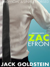 101 Amazing Facts about Zac Efron (eBook)