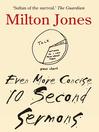 Even More Concise Ten Second Sermons (eBook)