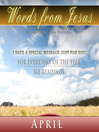 Words from Jesus, April (MP3): A Reading for Each Day in April
