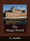 The Magic World (eBook)