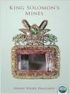 King Solomon's Mines (eBook): Allan Quatermain Series, Book 1