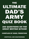 The Ultimate Dad's Army Quiz Book (eBook)