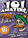 Cover image of 101 Amazing Spooky Jokes