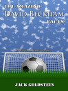 101 Amazing David Beckham Facts (eBook)