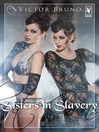 Sisters in Slavery - Volume 1 (eBook): Julia Saga, Book 6