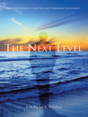 The Next Level (eBook): Aligning Business Success and Personal Fulfilment
