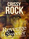 Revenge is Sweeter than Flowing Honey (eBook)