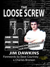 The Loose Screw (eBook): The Shocking Truth about our Prison System