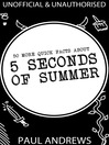 50 More Quick Facts about 5 Seconds of Summer (eBook)