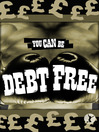 You Can Be Debt Free (eBook)