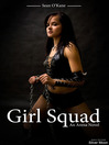 Girl Squad (eBook): An Arena novel