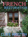 A French Restoration (eBook): La Maison d'Etre