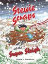 Stewie Scraps and the Super Sleigh (eBook)