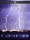 The Story of Electricity (eBook)