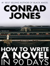 How to Write a Novel in 90 Days (eBook)