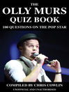 The Olly Murs Quiz Book (eBook): 100 Questions on the Pop Star