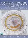 Formulas for the E6-B Air Navigation Computer (eBook): Using The E6-b Simply & Efficiently