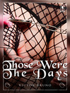 Those Were the Days (eBook)