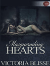 Masquerading Hearts (eBook)