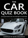 The Car Quiz Book (eBook): 250 Questions on the History of Motors