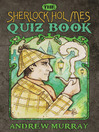 The Sherlock Holmes Quiz Book (eBook)