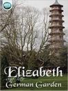 Elizabeth and Her German Garden (eBook)