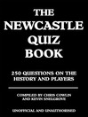 The Newcastle Quiz Book (eBook): 250 Questions on the History and Players