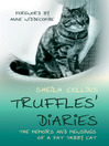 Truffles' Diaries (eBook): Memoirs and Mewsings of a Fat Tabby Cat