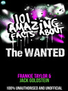101 Amazing Facts About The Wanted (eBook)