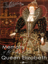 Memoirs of the Court of Queen Elizabeth (eBook)