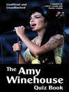 The Amy Winehouse Quiz Book (eBook): 100 Questions on the Pop Star