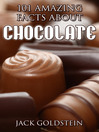 101 Amazing Facts about Chocolate (eBook)