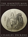 The Haunted Man and the Ghost's Bargain (eBook)