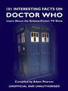 101 Interesting Facts on Doctor Who (eBook): Learn About the Science-Fiction TV Show