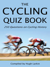 The Cycling Quiz Book (eBook): 250 Questions on Cycling History