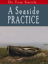 A Seaside Practise (eBook): Tales of a Scottish Country Doctor