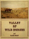 Valley of Wild Horses (eBook)
